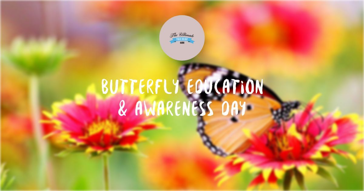 Butterfly Education and Awareness Day