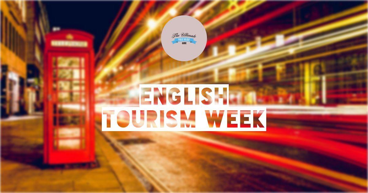 English Tourism Week