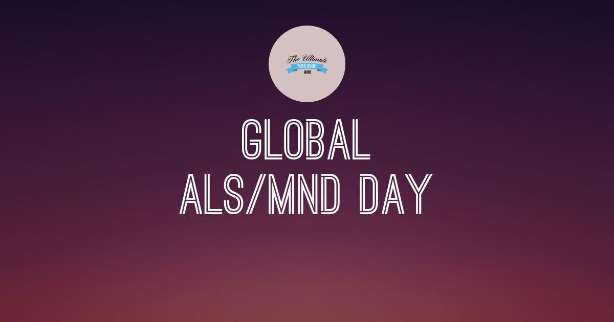 Global ALS/MND Day