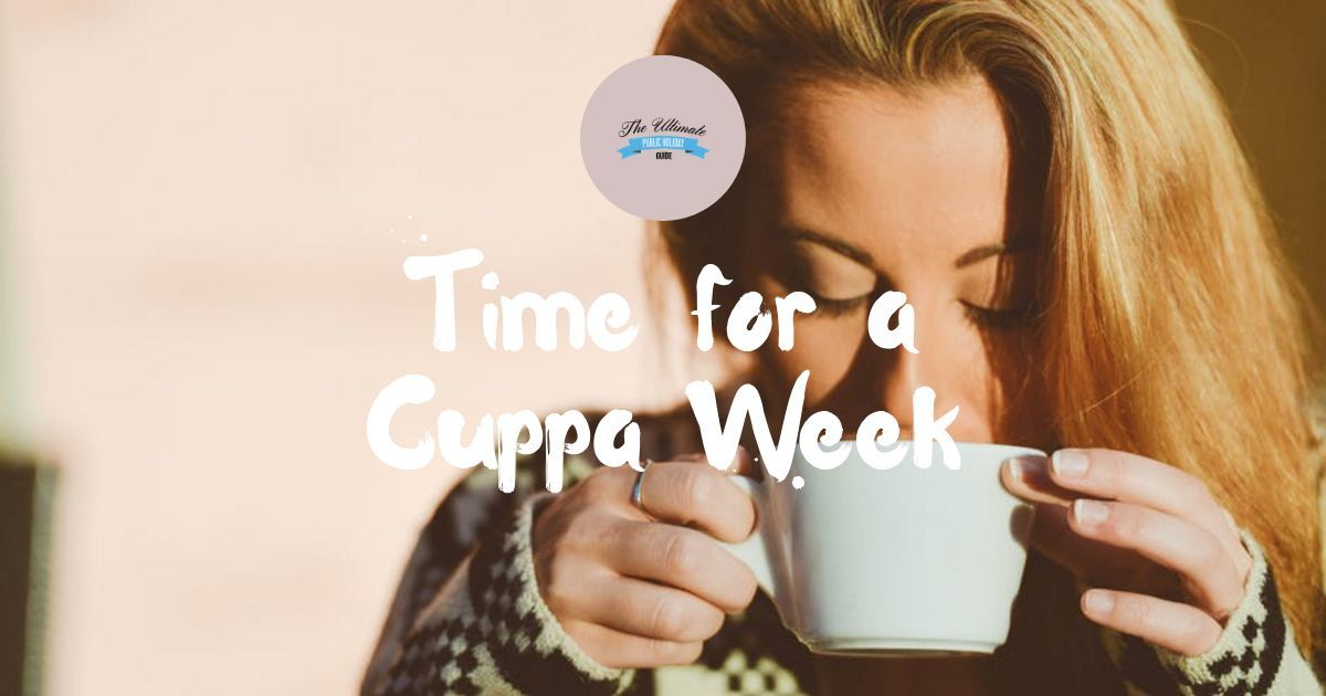 Time for a cuppa week